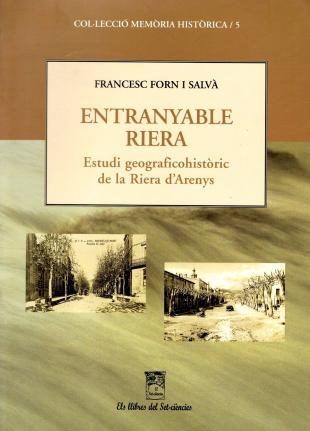 Entranyable Riera de Francesc Forn i Salvà